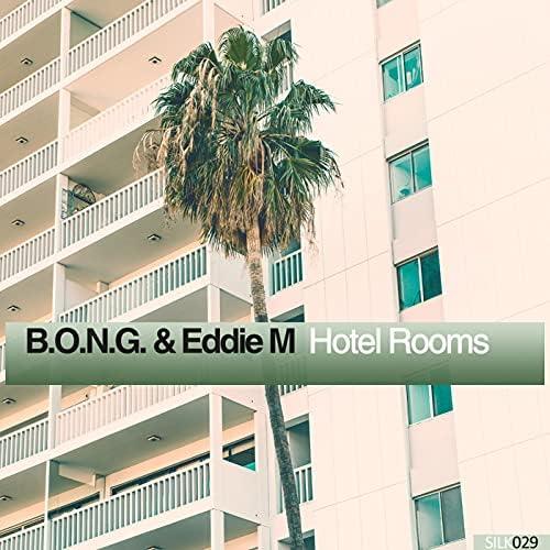 B.O.N.G. & Eddie M