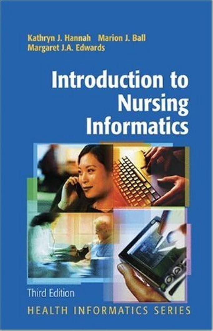 有限ソブリケット登山家Introduction to Nursing Informatics (Health Informatics) (English Edition)