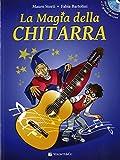 LA MAGIA DELLA CHITARRA, Vol.1 , A Colori