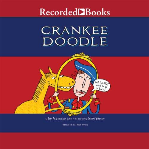Crankee Doodle                   Autor:                                                                                                                                 Tom Angleberger                               Sprecher:                                                                                                                                 Rich Orlow                      Spieldauer: 7 Min.     Noch nicht bewertet     Gesamt 0,0