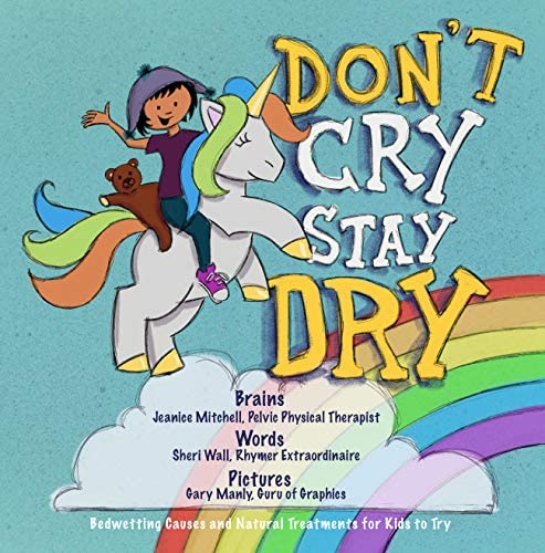 Don t Cry Stay Dry Bedwetting Causes Explained and Natural Treatments for Kids to Try product image