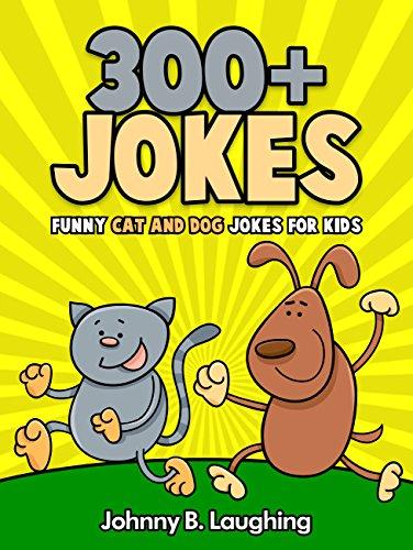 Jokes for Kids: Cat and Dog Jokes for Kids: Funny Cat and Dog Joke Book (Funny Jokes for Kids) (English Edition)