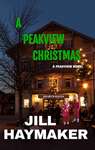 A Peakview Christmas (Peakview Series Book 11) (English Edition)