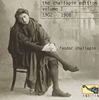 Edition 1 First Recordings 1902-1908 by Feodor Chaliapin (2000-11-21)