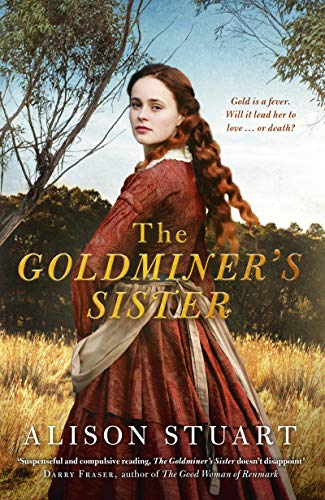 The Goldminer's Sister by Alison Stuart