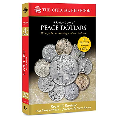 A Guide Book of Peace Dollars 4th Edition