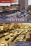 Denton (Then & Now)