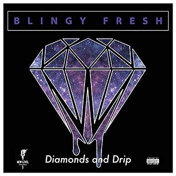 Diamonds and Drip