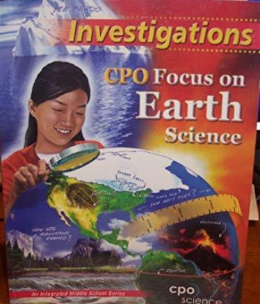 Focus On Earth Science Investigations An Integrated Middle