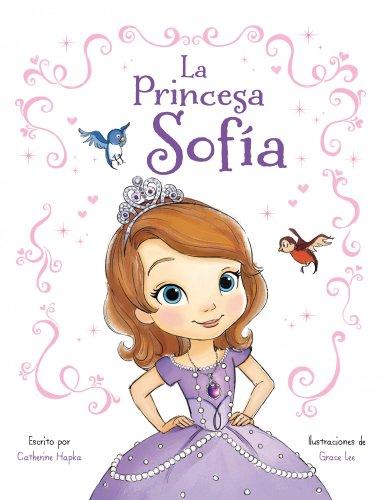 La Princesa Sofía: Libro ilustrado (Disney. Princesa Sofía)
