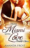 From Miami with Love: Charlotte & Steven