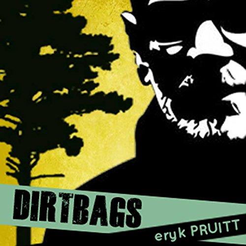 Dirtbags audiobook cover art