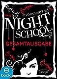 Night School. Gesamtausgabe