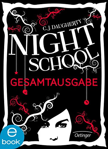 Night School 1-5: Gesamtausgabe