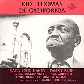 Kid Thomas in California