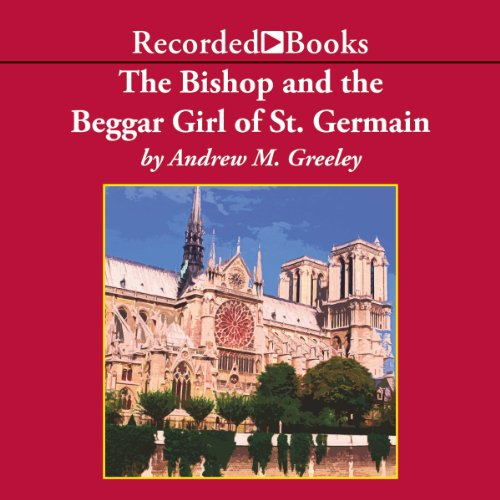 The Bishop and the Beggar Girl of St. Germaine audiobook cover art