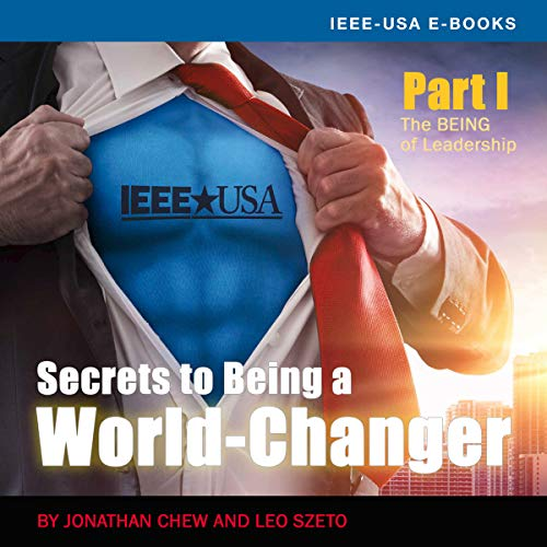 Secrets of Being a World-Changer Part 1: The Being of Leadership audiobook cover art