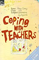 Coping With Teachers : Coping With Exams And Tests :