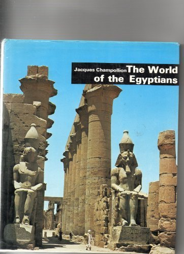 The world of the Egyptians;