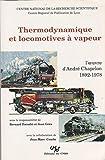 Thermodynamique et Locomotives a Vapeur
