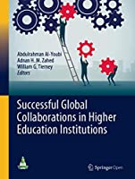 Successful Global Collaborations in Higher Education Institutions