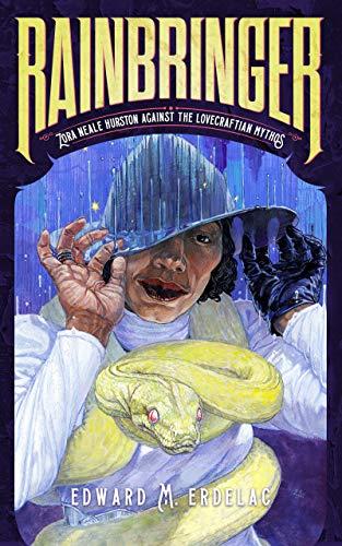 Rainbringer: Zora Neale Hurston Against The Lovecraftian Mythos