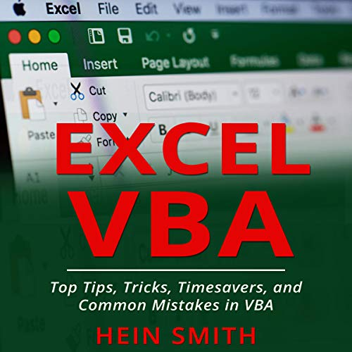 Excel VBA: Top Tips, Tricks, Timesavers, and Common Mistakes in VBA Programming audiobook cover art