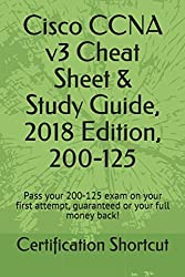CCNA Cheat Sheet & Study Guide, 2018, 200-125