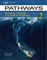 Pathways: Reading, Writing, and Critical Thinking 2 with Online Access Code