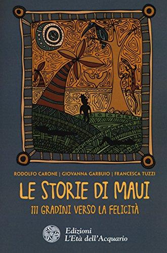 Le storie di Maui. 111 gradini verso la felicità