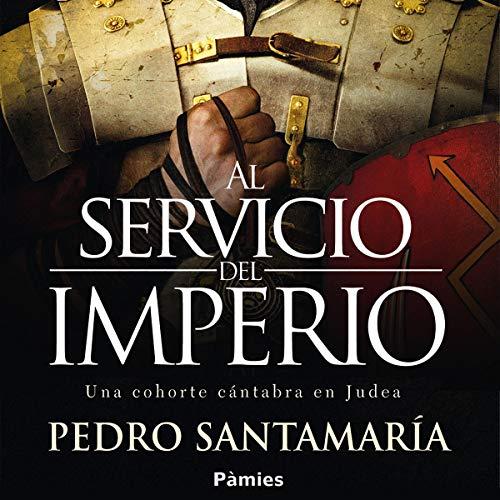 Al servicio del Imperio [At the Service of the Empire] audiobook cover art