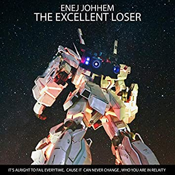 The Excellent Loser