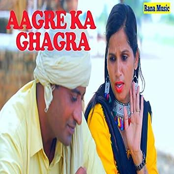 Aagre Ka Ghagra