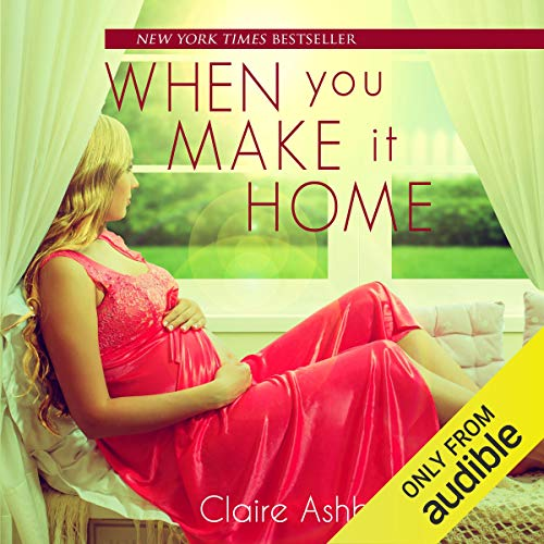 When You Make It Home audiobook cover art