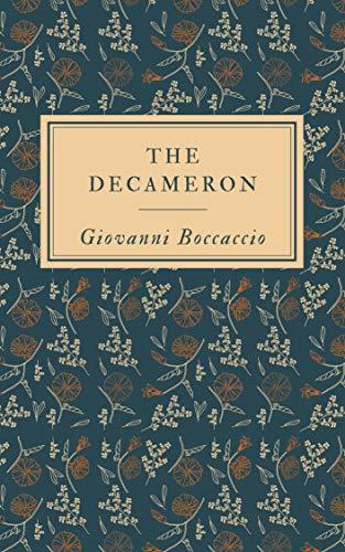 Giovanni Boccaccio: The Decameron (illustrated) (English Edition)