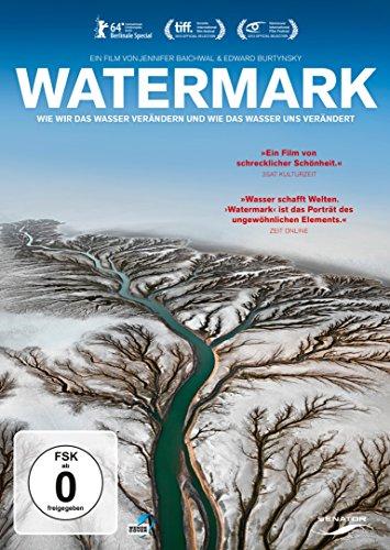 Watermark - Wie wir das Wasser verändern und wie das Wasser uns verändert (tlw. OmU)