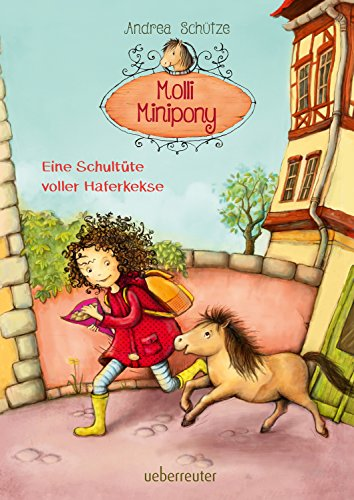 Molli Minipony - Eine Schultüte voller Haferkekse (Bd. 2)