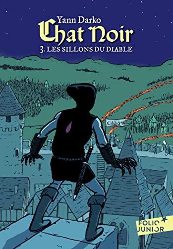 Chat noir (Tome 3) - Les sillons du Diable (French Edition)