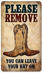 Crysss Vintage Metal Sign Please Remove Boots Western Cowboy Outdoor Yard Signs; Home Bar Restaurant Kitchen Wall Decor Signs 12X8Inch