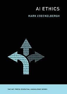 AI Ethics (MIT Press Essential Knowledge series)