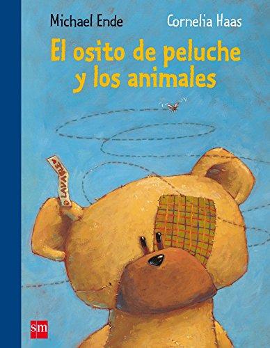 El osito de peluche y los animales (Albumes ilustrados) (Spanish Edition)