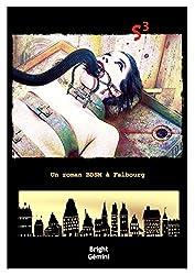S³: Un roman BDSM à Falbourg