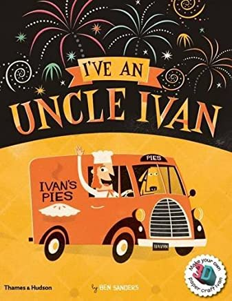 I've an Uncle Ivan by Ben Sanders (2013-03-25)