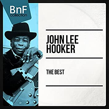 The Best John Lee Hooker