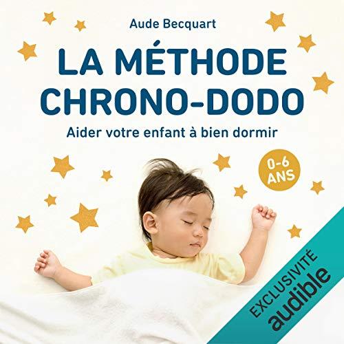La méthode chrono-dodo audiobook cover art