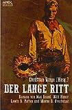 DER LANGE RITT: Vier klassische Western-Romane US-amerikanischer Autoren!