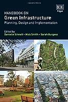 Handbook on Green Infrastructure: Planning, Design and Implementation