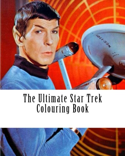 The Ultimate Star Trek Colouring Book