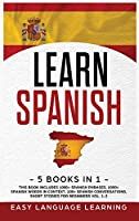 Learn Spanish: 5 Books In 1: This Book Includes 1000+ Spanish Phrases, 1000+ Words In Context, 100+ Easy Conversations, Short Stories For Beginners Vol. 1-2