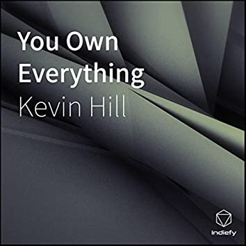 You Own Everything